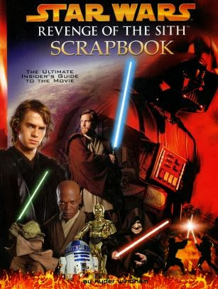 Star Wars Revenge Of The Sith Scrapbook Book Collect