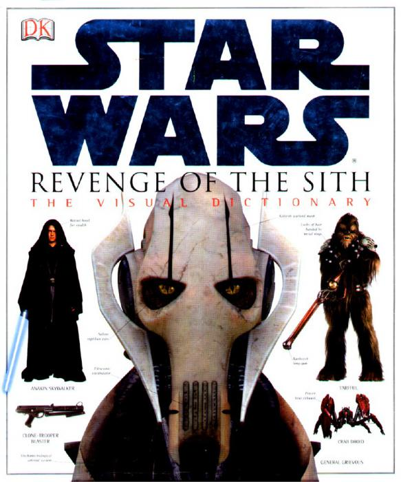 The Visual Dictionary Of Star Wars Episode Iii Revenge Of The Sith Book Collect